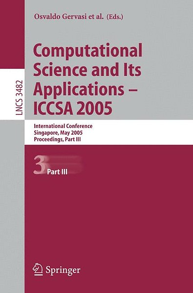 Computational Science and Its Applications - ICCSA 2005