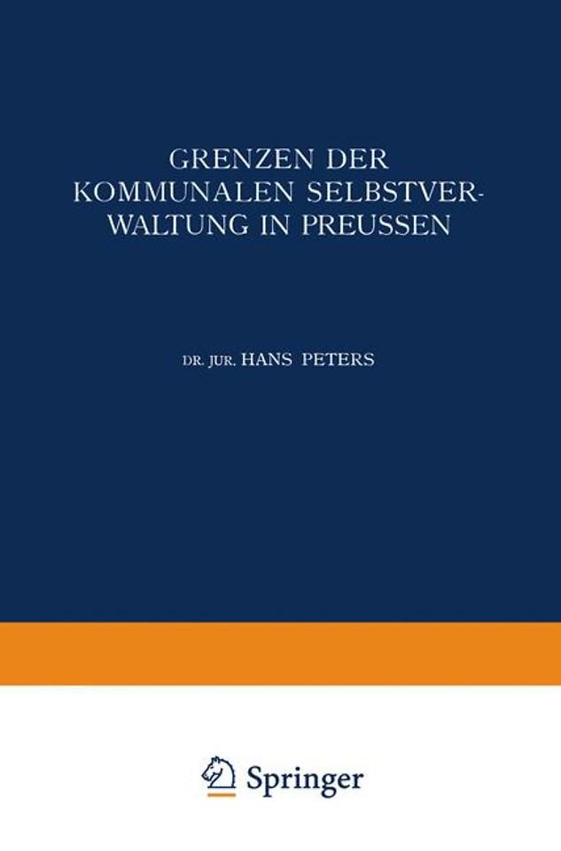 Grenzen der Kommunalen Selbstverwaltung in Preussen