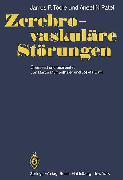 Zerebro-vaskuläre Störungen door J.F. Toole, A.N. Patel (Boek ...