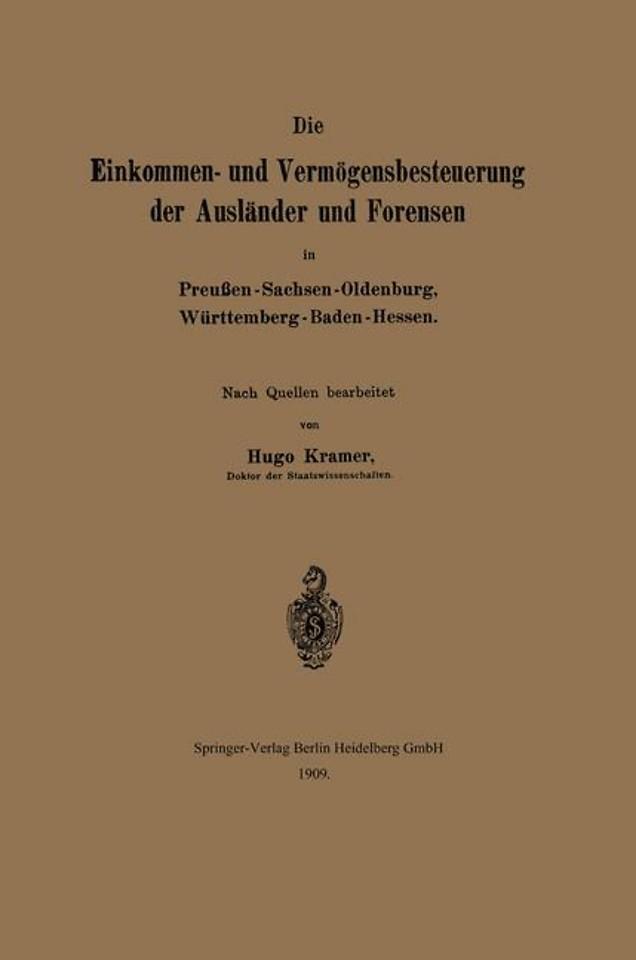 Die Einkommen- und Vermögensbesteuerung der Ausländer und Forensen in Preußen-Sachsen-Oldenburg, Württemberg-Baden-Hessen