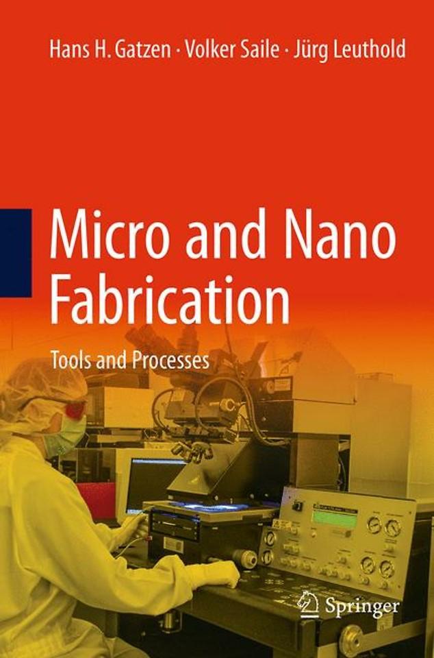 Micro and Nano Fabrication