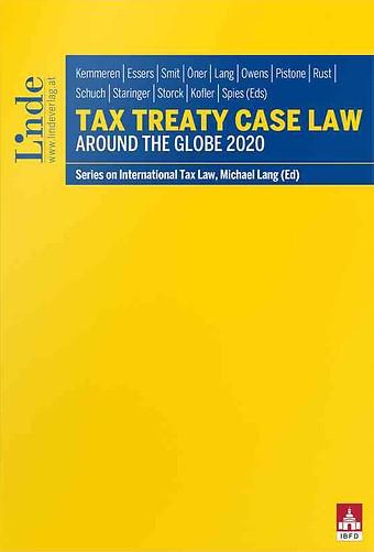 Tax Treaty Case Law around the Globe 2020