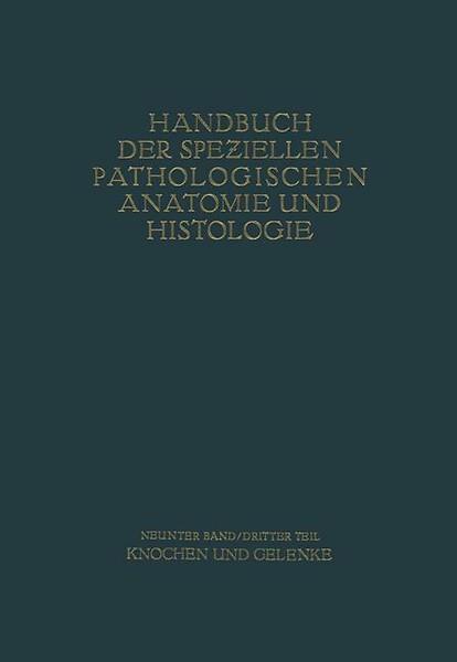 Knochen und Gelenke door G. Axhausen, E. Bergmann, L. Haslhofer ...