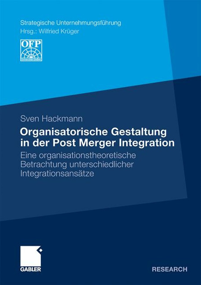 Organisatorische Gestaltung in der Post Merger Integration