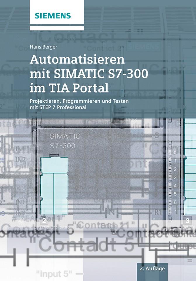Automatisieren mit SIMATIC S7–300 im TIA Portal