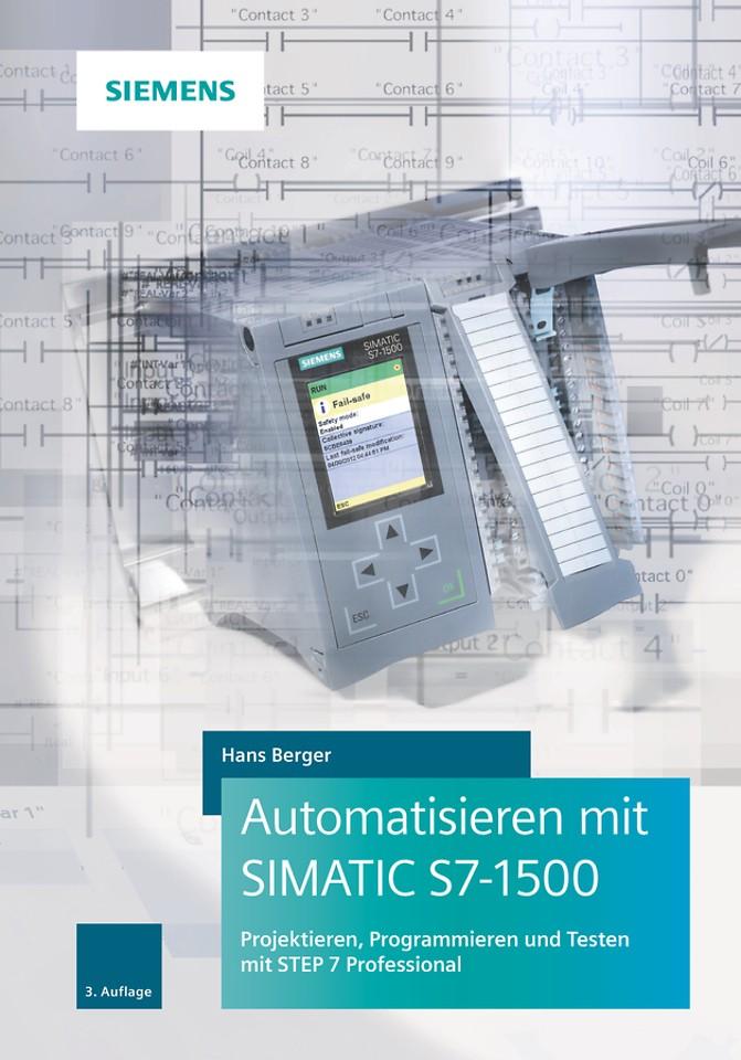 Automatisieren mit SIMATIC S7–1500