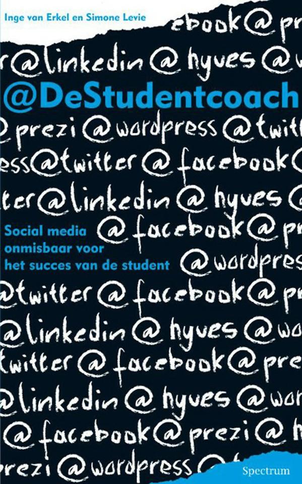@DeStudentencoach: Social media onmisbaar voor het succes van de student