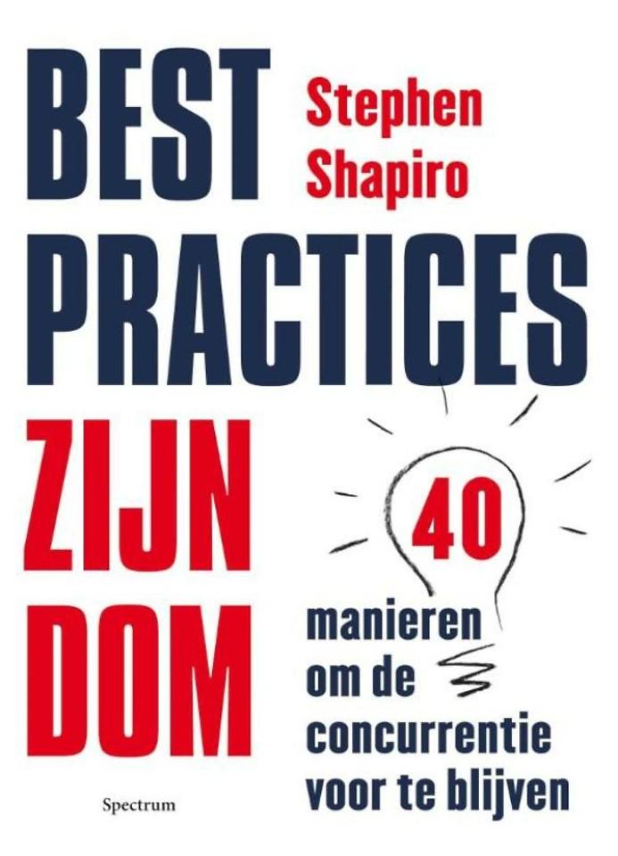 Best practices zijn dom
