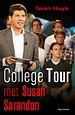 College tour met Susan Sarandon