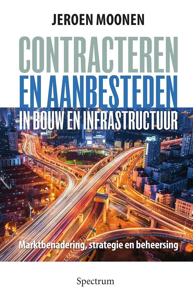 Contracteren en aanbesteden in bouw en infrastructuur