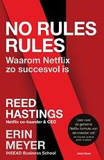No rules rules - Waarom Netflix zo succesvol is