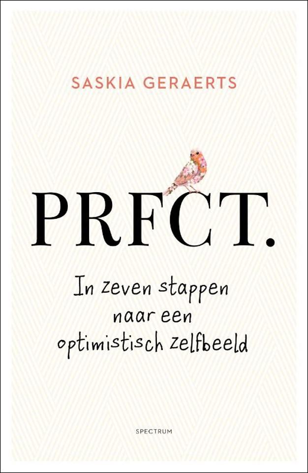 PRFCT - In zeven stappen naar een optimistisch zelfbeeld