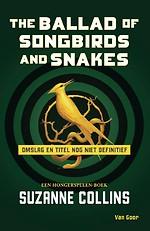 De ballade van slangen en zangvogels