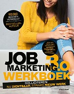 Jobmarketing 3.0: Werkboek