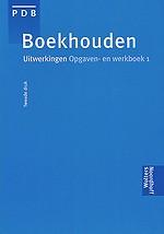 Boekhouden, uitwerkingen - opgaven- werkboek 1