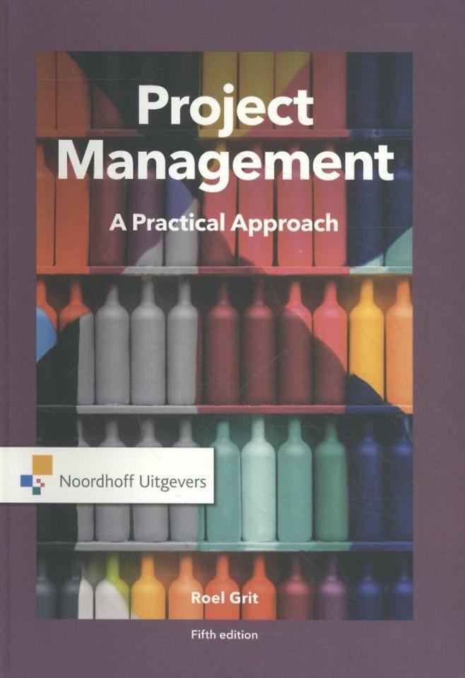 Project Management - A practical Approach