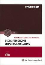 Bedrijfseconomie en periodeafsluiting (uitwerkingen)