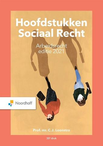 Hoofdstukken Sociaal Recht - Arbeidsrecht: editie 2021