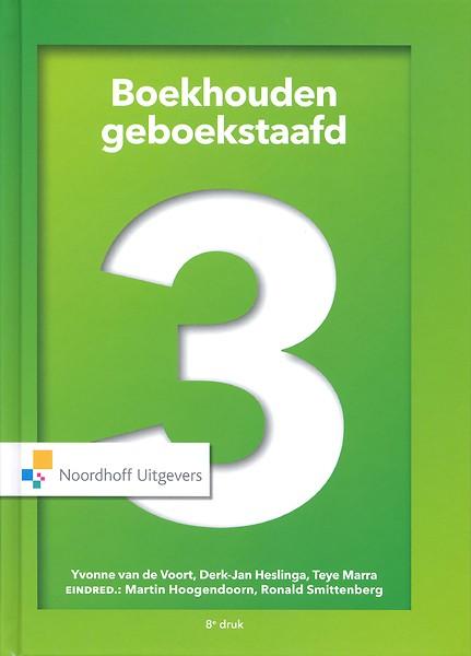Boekhouden Geboekstaafd 3 Druk 8 Door Yvonne Van De Voort Derk