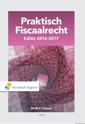 Praktisch Fiscaalrecht - Editie 2016-2017