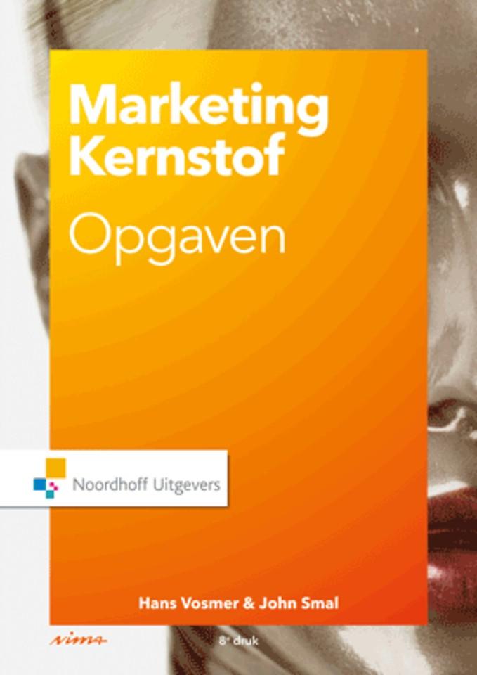 Marketing kernstof - Opgaven en cases