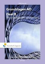 Grondslagen AO: Deel B, Processen en systemen