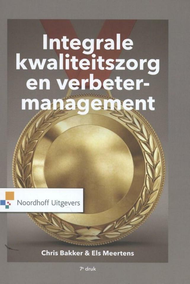 Integrale kwaliteitszorg en verbetermanagement