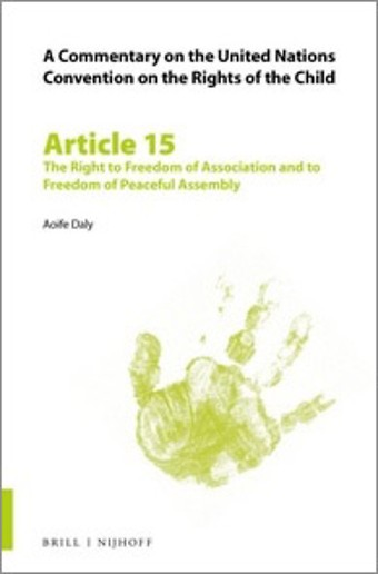 Article 15: The Right to Freedom of Association and to Freedom of Peaceful Assembly