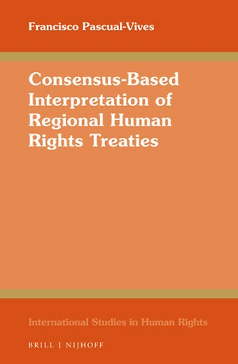 Consensus-Based Interpretation of Regional Human Rights Treaties