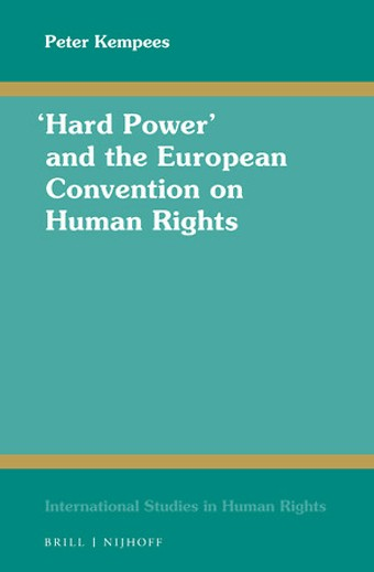 """Hard Power"" and the European Convention on Human Rights"