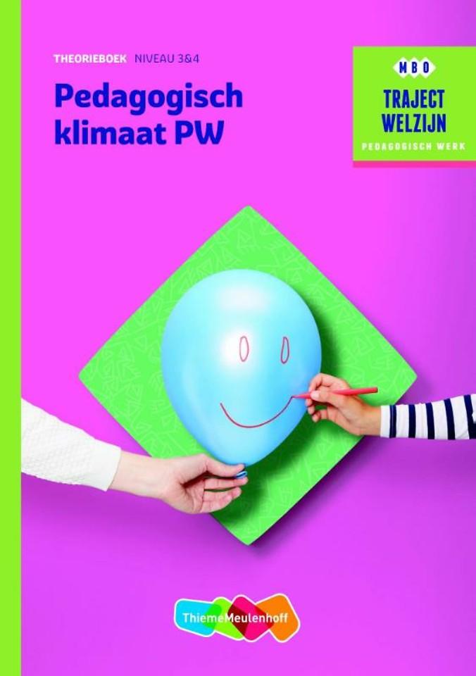 Pedagogisch klimaat PW niveau 3 & 4 Theorieboek
