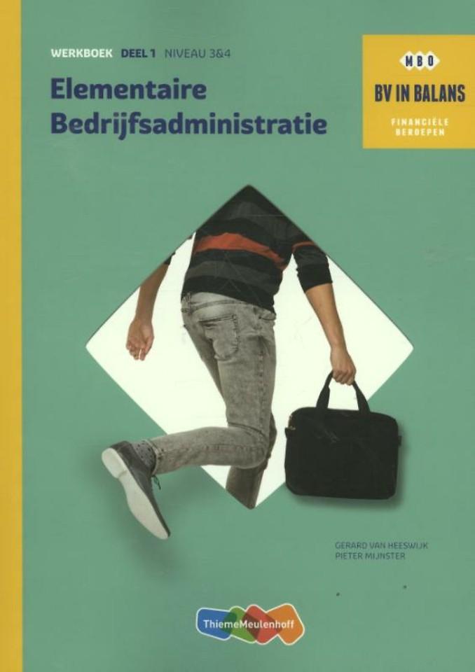 Elementaire bedrijfsadministratie deel 1 Werkboek