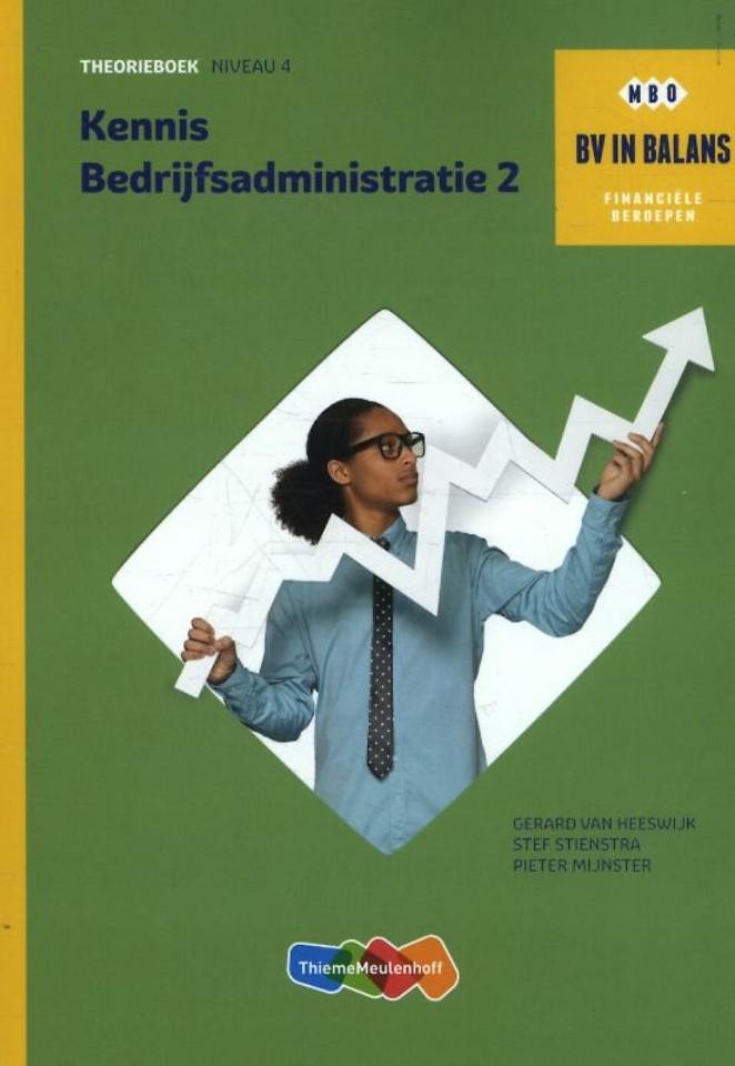 Kennis bedrijfsadministratie Deel 2 - niveau 4 Theorieboek