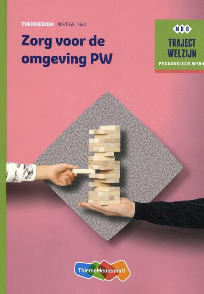 Traject Welzijn Theorieboek Zorg voor de omgeving PW + student 1 jaar licentie