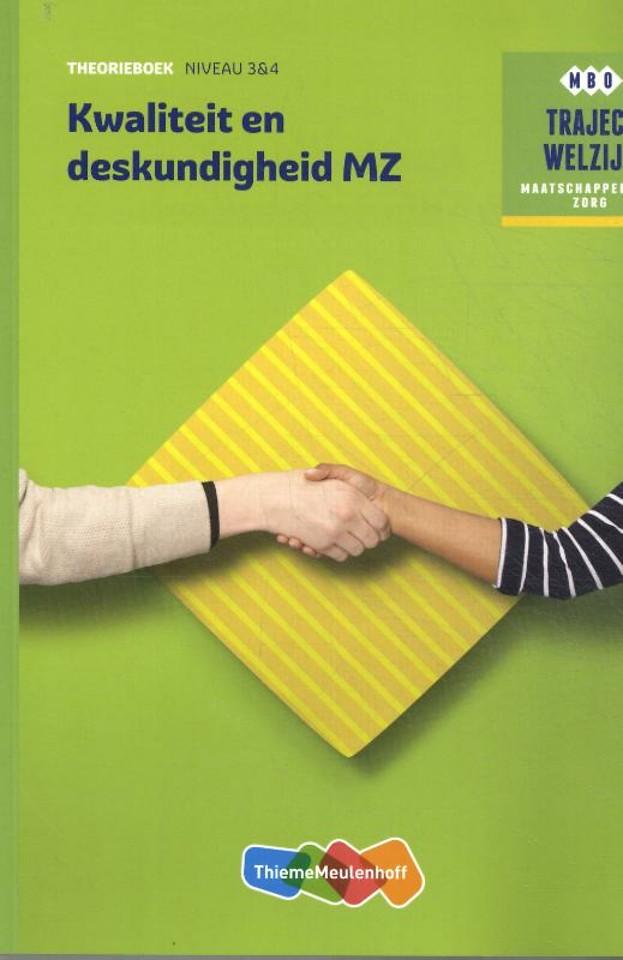 Traject Welzijn Theorieboek Kwaliteit en deskundigheid MZ
