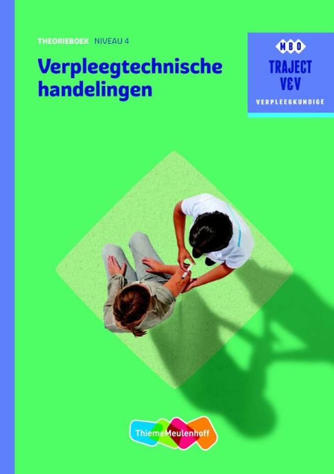 Verpleegtechnische handelingen niveau 4 Theorieboek