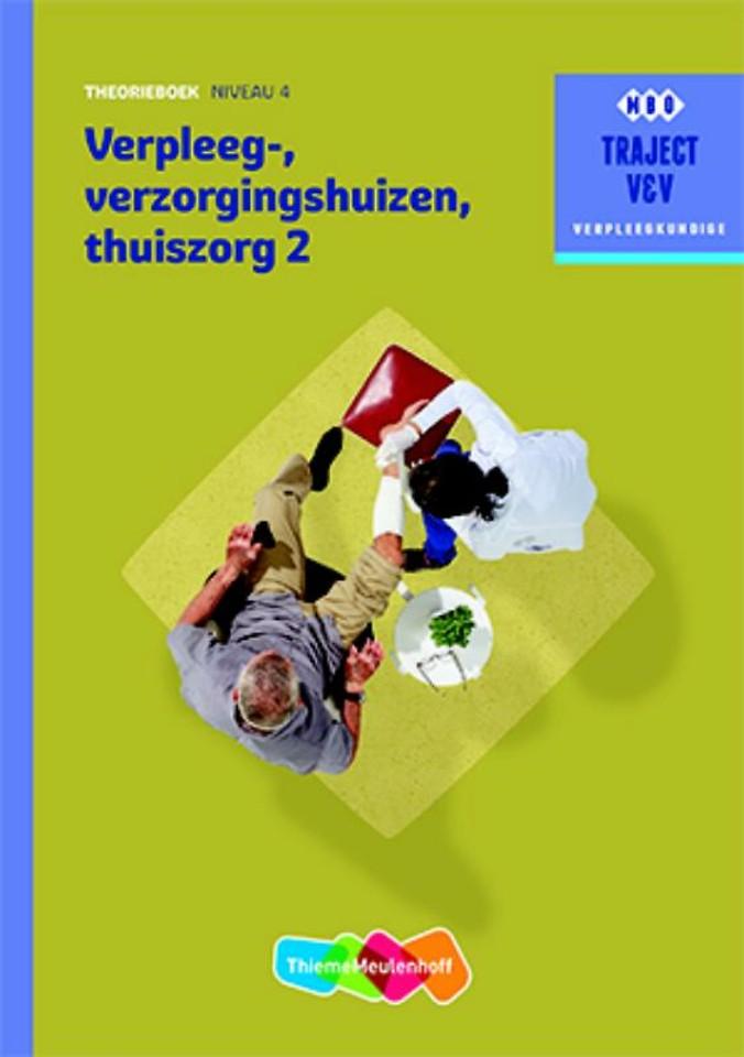 Verpleeg-, Verzorgingshuizen, Thuiszorg 2 - niveau 4 Theorieboek