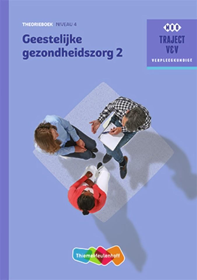 Geestelijke gezondheidszorg 2 niveau 4 Theorieboek