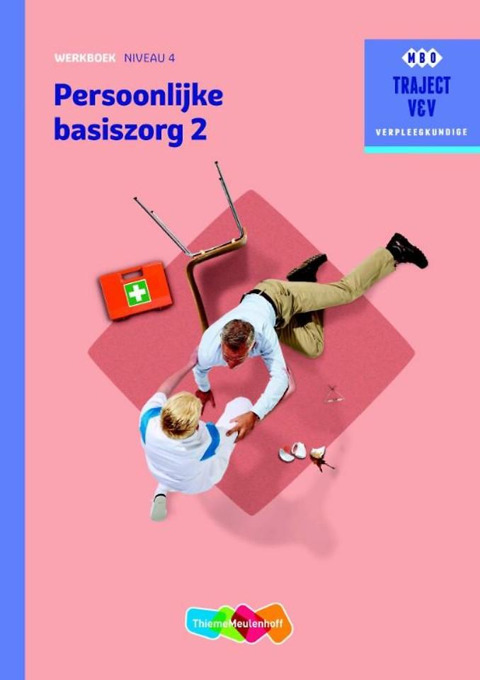 Persoonlijke basiszorg 2 niveau 4 Werkboek