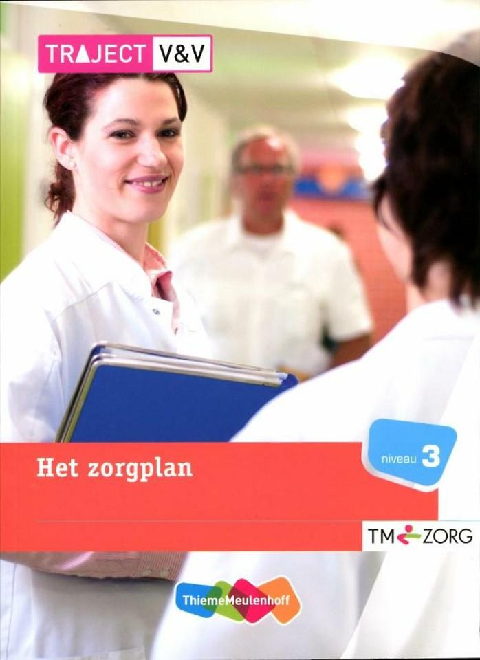 Traject Zorg Het zorgplan Niveau 3 TM-zorg Basisboek