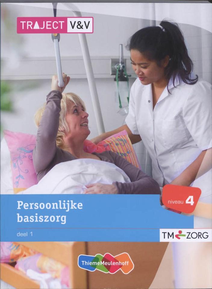 Persoonlijke basiszorg Deel 1 Niveau 4