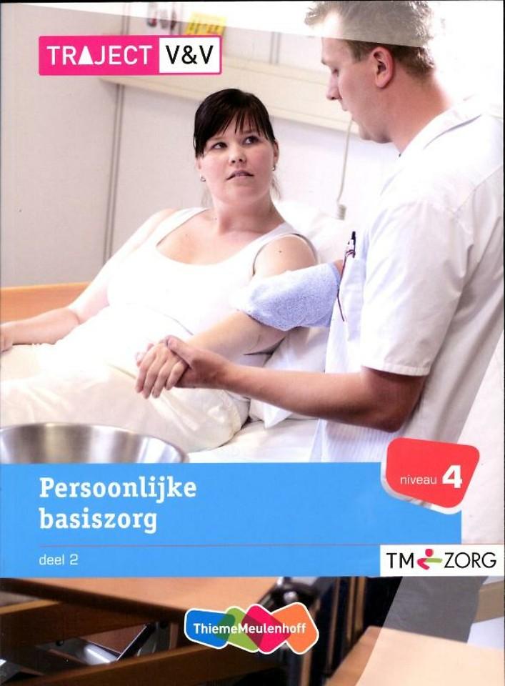 Traject V&V Persoonlijke basiszorg 2 Niveau 4 Basisboek