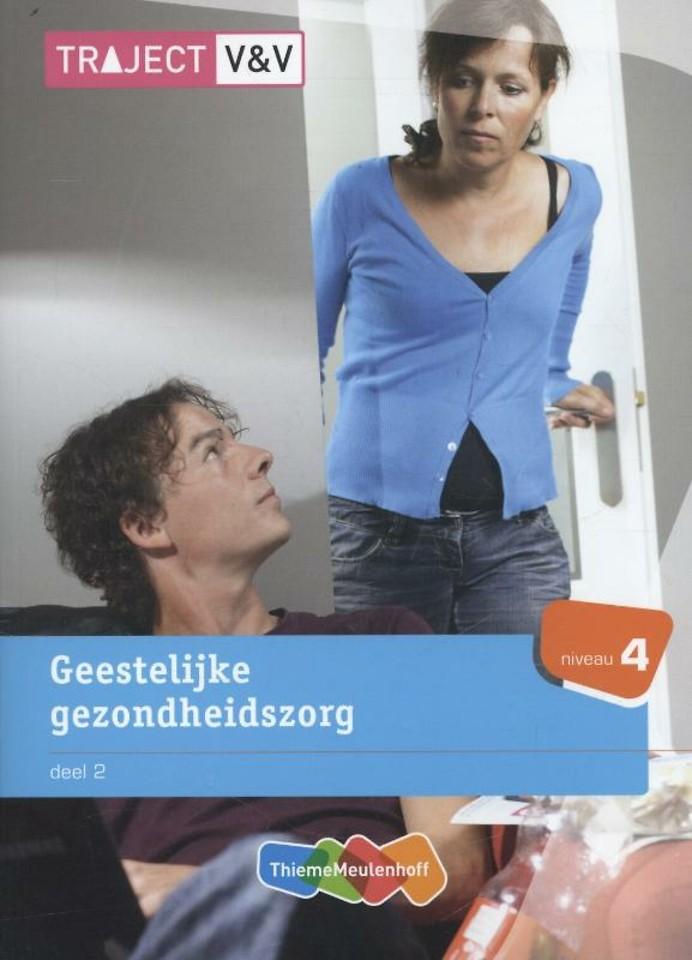 Geestelijke gezondheidszorg deel 2, niveau 4