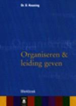 Organiseren & leiding geven - werkboek