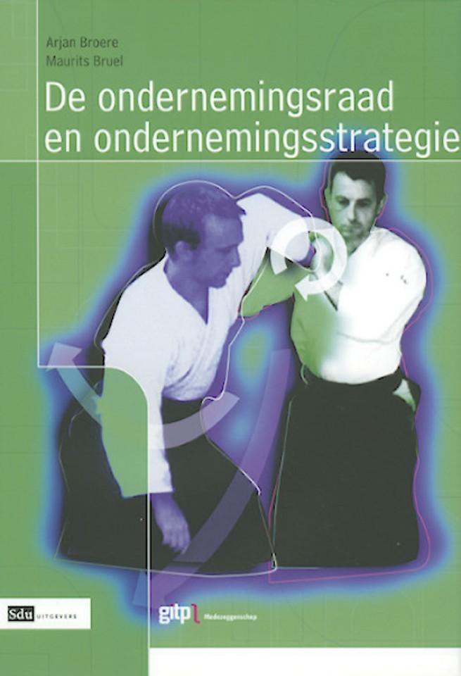 De ondernemingsraad en ondernemingsstrategie