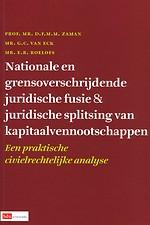 Nationale en grensoverschrijdende juridische fusie & juridische splitsing van kapitaalvennootschappen