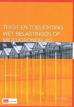Tekst en toelichting Wet belastingen op milieugrondslag 2009