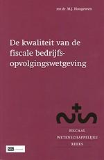De kwaliteit van de fiscale bedrijfsopvolgingswetgeving