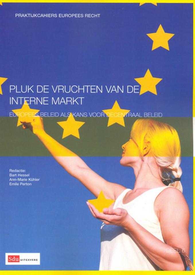 Pluk de vruchten van de interne markt