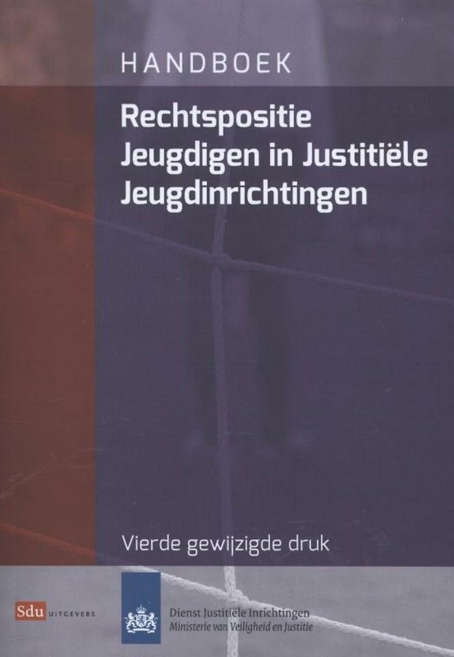 Handboek rechtspositie jeugdigen in justitiele jeugdinrichtingen